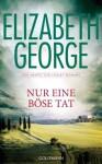 Nur eine böse Tat - Elizabeth George, Charlotte Breuer, Norbert Möllemann