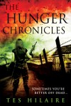The Hunger Chronicles: A collection of shorts - Tes Hilaire