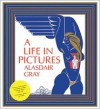 A Life in Pictures - Alasdair Gray