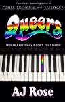 Queers - A.J. Rose