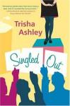 Singled Out - Trisha Ashley