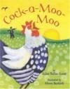 Cock-A-Moo-Moo - Juliet Dallas-Conté, Alison Bartlett