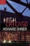 High Chicago - Howard Shrier