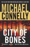 City of Bones (A Harry Bosch Novel) - Michael Connelly