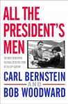 All the President's Men - Bob Woodward, Carl Bernstein