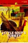 Little Soup's Turkey - Robert Newton Peck