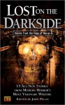 Lost on the Darkside: Voices From The Edge of Horror - David B. Silva, Michael Reaves, Ramsey Campbell, Maria Alexander, Jessica Amanda Salmonson, John Pelan, Jeffrey Thomas, Gerard Houarner, Mark Samuels, Tony Richards, Michael Laimo, Joseph Nassise, Paul Melniczek, Joseph A. Ezzo, David Niall Wilson