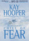 Chill of Fear - Kay Hooper, Dick Hill