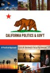 Custom Enrichment Module: California Politics and Government: A Practical Approach - Larry N. Gerston, Terry Christensen