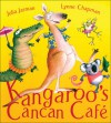 Kangaroo's Cancan Cafe - Julia Jarman, Lynne Chapman