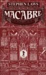 Macabre - Stephen Laws