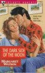 The Dark Side of the Moon (Silhouette Intimate Moments, #779) - Margaret Watson