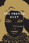 The French Exit - Elisa Gabbert