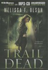 Trail of Dead - Melissa F. Olson, Amy McFadden