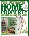 The Ultimate Home & Property Maintenance Manual - Joe Beck