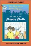 The Case of the Sleepy Sloth [With CD (Audio)] - Cynthia Rylant, G. Brian Karas, William Dufris