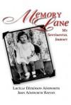 Memory Lane: My Sentimental Journey - Joan Reeves