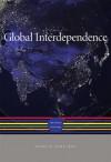 Global Interdependence: The World after 1945 (A History of the World) - Akira Iriye, Jürgen Osterhammel, Wilfried Loth, Thomas W. Zeiler, J R McNeill, Peter Engelke, Petra Goedde