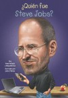 ¿Quién fue Steve Jobs? (Who Was...?) - Pamela D. Pollack, Meg Belviso, John O'Brien