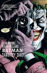 Batman: Zabójczy żart - Alan Moore, Brian Bolland