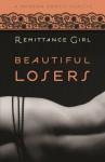 Beautiful Losers (Modern Erotic Classics) - Remittance Girl