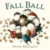 Fall Ball - Peter McCarty