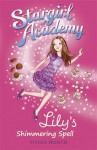 Lily's Shimmering Spell - Vivian French