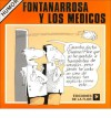 Fontanarrosa y Los Medicos - Roberto Fontanarrosa