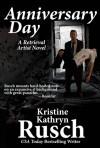 Anniversary Day - Kristine Kathryn Rusch