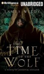 The Time of the Wolf: A Novel of Medieval England - James Wilde, Simon Vance