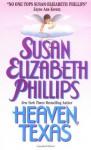 Heaven Texas - Susan Elizabeth Phillips