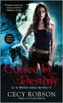 Cursed By Destiny - Cecy Robson