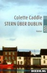 Stern über Dublin - Colette Caddle