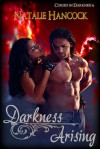Darkness Arising (Cursed in Darkness, #6) - Natalie Hancock