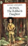 Ronia the Robber's Daughter - Astrid Lindgren