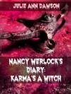 Nancy Werlock's Diary: Karma's a Witch - Julie Ann Dawson