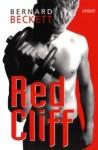 Red Cliff - Bernard Beckett