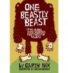 One Beastly Beast: Two Aliens, Three Inventors, Four Fantastic Tales - Garth Nix
