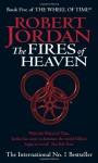 The Fires of Heaven - Robert Jordan