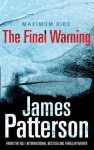 Maximum Ride: The Final Warning - James Patterson