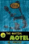 The Quetzal Motel - Ed Lynskey