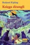 Księga dżungli - Rudyard Kipling