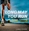 Long May You Run - Chris Cooper