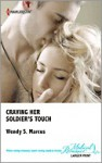 Craving Her Soldier's Touch - Wendy S. Marcus