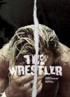 The Wrestler - Darren Aronofsky, Robert Siegel