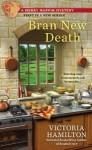 Bran New Death - Victoria Hamilton