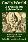 God's World - William T. Stead, Lee Allen Howard