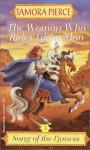 The Woman Who Rides Like a Man - Tamora Pierce