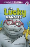 The Lucky Manatee - Cari Meister, Steve Harpster