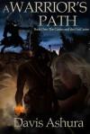 A Warrior's Path - Davis Ashura